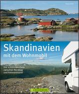 Campergids Scandinavië - Skandinavien mit dem Wohnmobil Die schönsten Ziele zwischen Nordkap und Fehmarnsund   Bruckmann