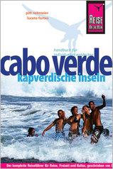 Reisgids Cabo Verde Kapverdische Inseln - Kaapverdische Eilanden : Reise Know How :