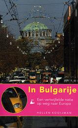 Reisverhaal In Bulgarije -  Een vertwijfelde natie op weg naar Europa   Thoeris