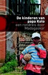 Reisverhaal De kinderen van papa Koto : Jan Boonstra :
