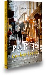 Wandelgids Parijs - Couleur Locale Wandelend door onbekend Parijs   Boom uitgeverij
