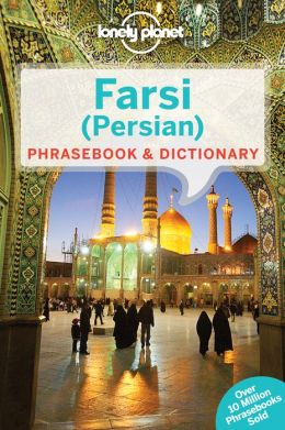 Woordenboek Taalgids Farsi phrasebook - Iranees   Lonely Planet