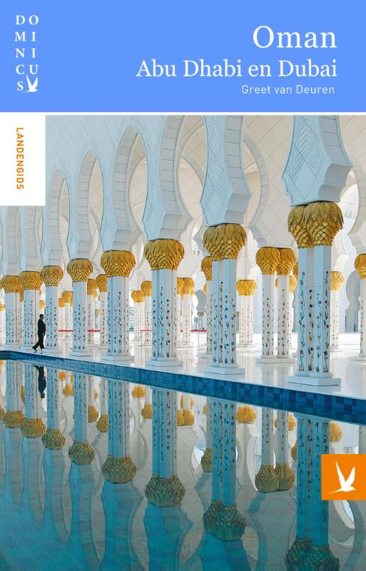 Reisgids Dominicus Oman, Dubai en Abu Dhabi   Gottmer