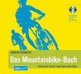 Mountainbike Routegids Das Mountainbike-Buch, m. CD-ROM. ( Beieren )   S�dwest-Verlag