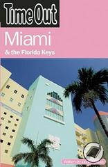 Reisgids Time Out Miami and the Florida Keys : Time  Out Guides :